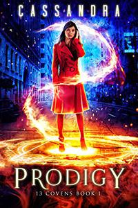 Prodigy: A 13 Covens Magical World Adventure