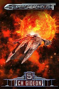 Superdreadnought 5: A Military AI Space Opera