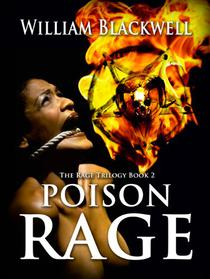 Poison Rage: Paranormal investigators learn the shocking truth behind a rage virus turning people into murderous demons.