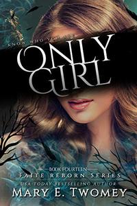 Only Girl: A Fantasy Adventure