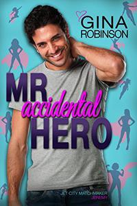 Mr. Accidental Hero: Jeremy