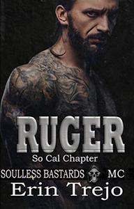 Ruger: Soulless Bastards MC So Cal
