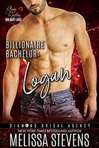 Billionaire Bachelor: Logan: Diamond Bridal Agency