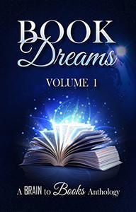 Book Dreams Volume #1