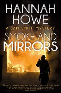 Smoke and Mirrors: A Sam Smith Mystery