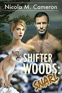 Shifter Woods: Snarl