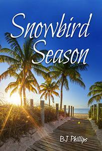 Snowbird Season