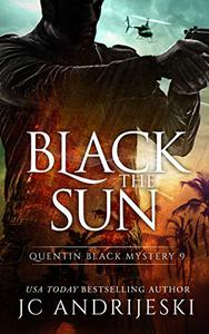Black The Sun: A Quentin Black Paranormal Mystery Romance