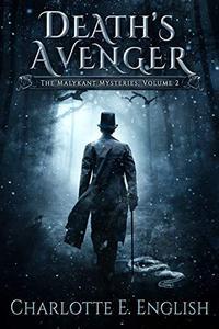 Death's Avenger: The Malykant Mysteries, Volume 2