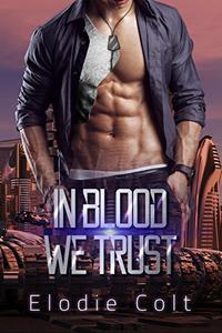 In Blood We Trust: