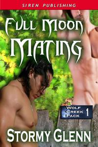 Full Moon Mating [Wolf Creek Pack 1]
