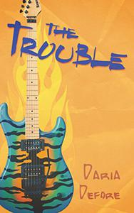 The Trouble