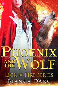 Phoenix and the Wolf: Tales of the Were