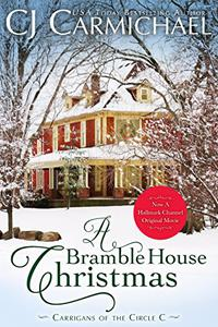A Bramble House Christmas: Inspired the Hallmark Channel Original Movie