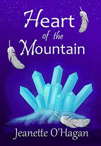 Heart of the Mountain: A short novella