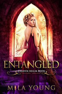 Entangled: A Fairy Tale Retelling