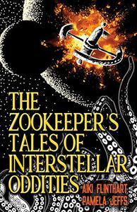 The Zookeeper's Tales of Interstellar Oddities