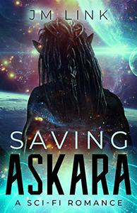 Saving Askara: A Sci-fi Romance