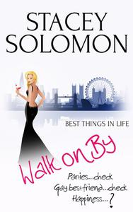 Walk on By: A Celebritease Novel