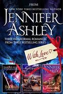 From Jennifer Ashley, With Love: Three Paranormal Romances from Bestselling Series