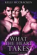 What the Heart Takes: A Paranormal Romance