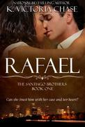 Rafael: The Santiago Brothers Series Book One