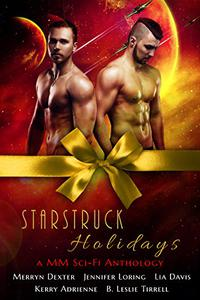 Starstruck Holidays: A MM Sci-Fi Holiday Romance Anthology
