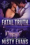 Fatal Truth: Shadow Force International (Book 1)