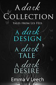 A Dark Collection. Les Fées