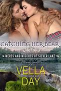 Catching Her Bear: A Hot Paranormal Fantasy Saga with Witches, Werewolves, and Werebears
