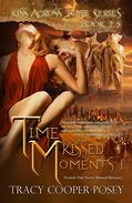 Time Kissed Moments 1: A Vampire Time Travel Romance Anthology