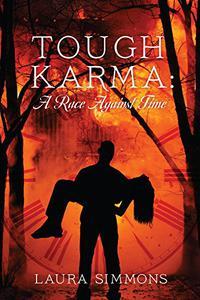 Tough Karma: A Race Against Time