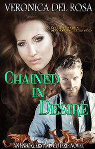 Chained in Desire: An Enforcers and Coterie Novel