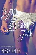 Your Biggest Fan: Gay New Adult Crossdressing Coming Out Romance