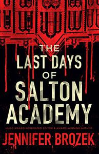 Last Days of Salton Academy
