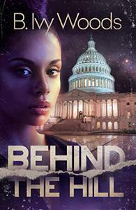 Behind The Hill: A Romantic Suspense Novel