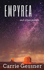 Empyrea and Other Stories