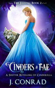 Cinders and Fae: A Retelling of Cinderella