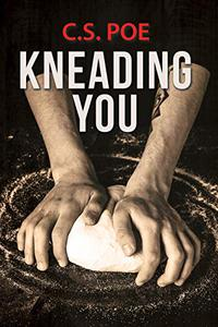 Kneading You