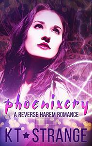 Phoenixcry: A Reverse Harem Romance