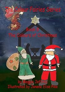The Colours of Christmas: The Colour Fairies Series Book 8