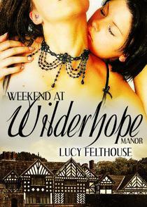Weekend at Wilderhope Manor: A Lesbian Erotica Halloween Short Story