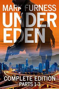 Under Eden: The New Gar Hart Thriller