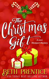 The Christmas Gift: A Mini Westport Mystery
