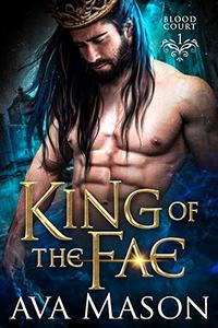 King of the Fae: a Paranormal Romance