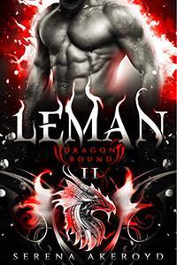 Leman : (A Steamy Dragon Shifter/Vampire Romance)