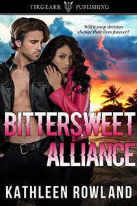 Bittersweet Alliance: Donahue Cousins Series: #3
