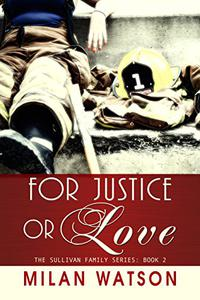 For Justice or Love