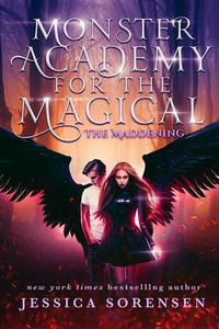 The Maddening: Monster Academy for the Magical Series Parts 1-2