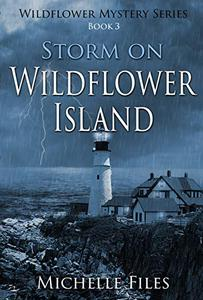 Storm on Wildflower Island